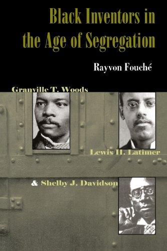 Ama-Black Inventors ku-Age of Segregation - uGranville T. Woods, uLewis H. Latimer, noSherby J. Davidson