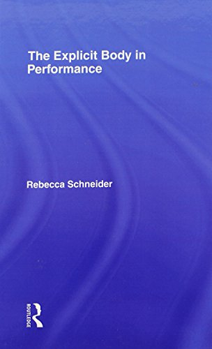 The Explicit Body in Performance