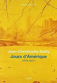 Jours d'Amérique - par Jean-Christophe Bailly