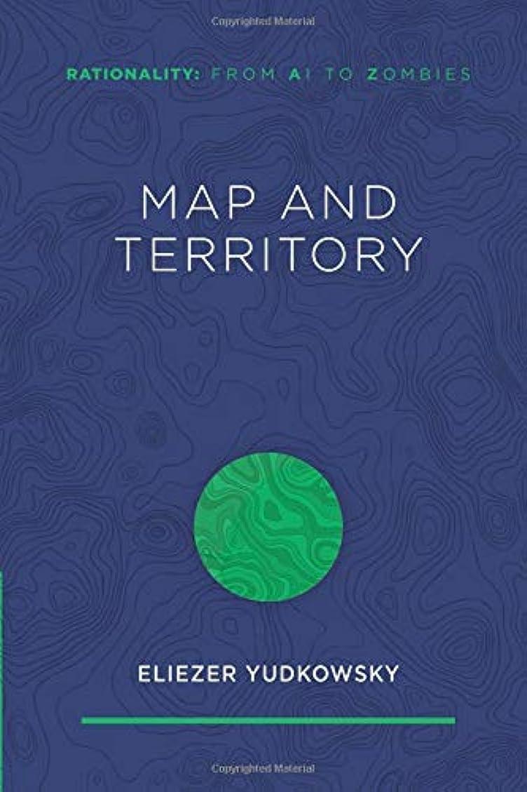 アラブ杭通行料金Map and Territory (Rationality: From AI to Zombies)