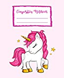 Composition Notebook: Wide Ruled Composition Notebook Journal For School Office or Home, Unicorn With Writing Notes