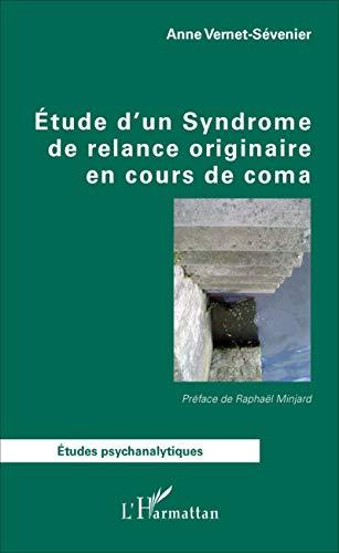Étude d'un Syndrome de relance originaire en cours de coma