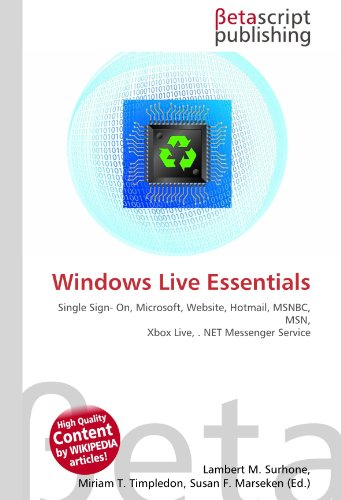 Windows Live Essentials: Single Sign- On, Microsoft, Website, Hotmail, MSNBC, MSN, Xbox Live, . NET Messenger Service