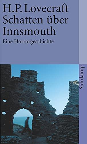 Schatten über Innsmouth: Eine Horrorgeschichte (suhrkamp taschenbuch)