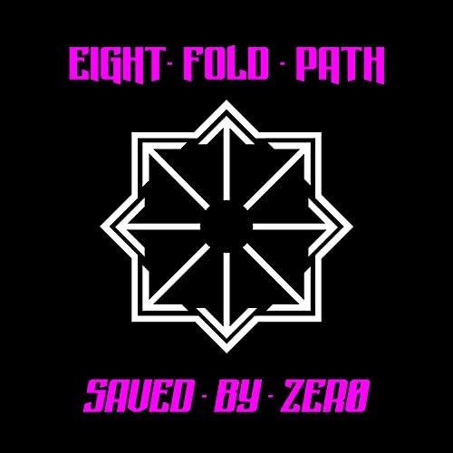 Eight. Fold. Path