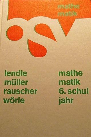 bsv Mathematik - Die Weisse Reihe. Ausgabe Nordrhein-Westfalen: 6. Schuljahr