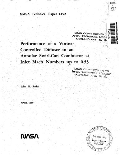 Performance of a vortex-controlled diffuser in an annular swirl-can combustor at inlet Mach numbers up to 0.53 (English Edition)
