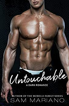 Untouchable: A Bully Romance by [Sam Mariano]