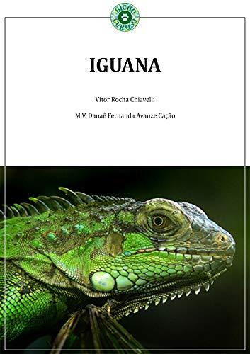 IGUANA (Coletânea Répteis Livro 1) (Portuguese Edition)