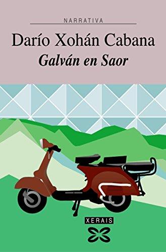 Book's Cover of Galván en Saor (EDICIÓN LITERARIA - NARRATIVA E-book) (Galician Edition) Versión Kindle