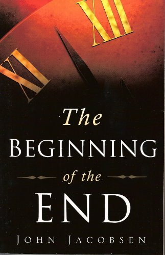 The Beginning of the End: Book One by [John Jacobsen]