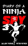 Diary of a Ninja Spy 3: Ninja Ghost Attack! (Diary of a Sixth Grade Ninja Spy) (English Edition)