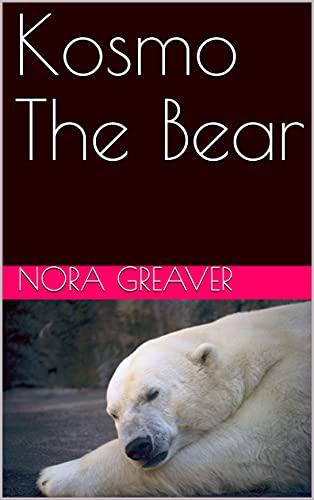 Kosmo The Bear (English Edition)