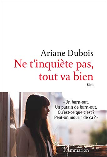 Ne t'inquiète pas tout va bien (extrait gratuit) (French Edition)