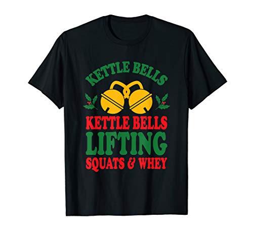 KettleBells Heben Kniebeugen Und Molke Weihnachtslied T-Shirt