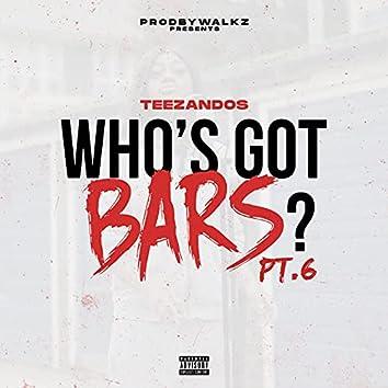 Who's Got Bars?, Pt. 6