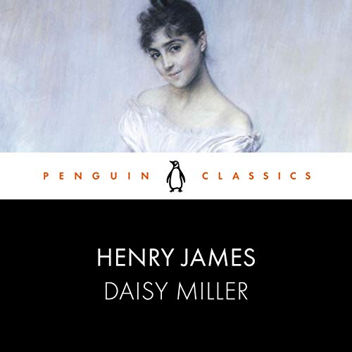 Daisy Miller Audiobook By Henry James cover art