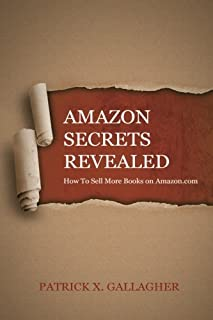 Amazon Secrets Revealed: How To Sell More Books on Amazon.com