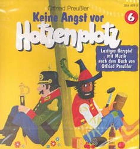 Räuber Hotzenplotz - CDs: Hotzenplotz, CD-Audio, Folge.6, Keine Angst vor Hotzenplotz, 1 CD-Audio
