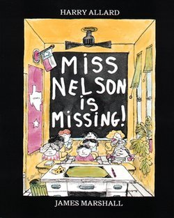 Harry Allard: Miss Nelson Is Missing! (Paperback); 1985 Edition