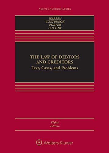 The Law of Debtors and Creditors: Text, Cases, and Problems (Aspen Casebook Series) (English Edition)