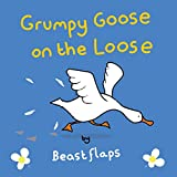 Grumpy Goose on the Loose (Grumpy Animals)