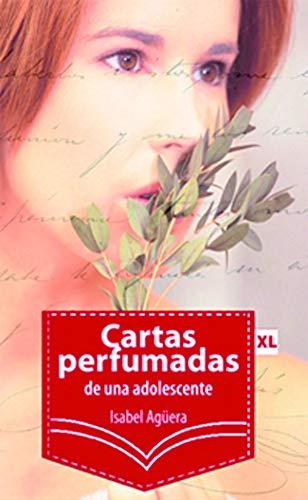 Cartas perfumadas de una adolescente (XL)
