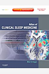 Atlas of Clinical Sleep Medicine: Expert consult - Online and Print Kindle Edition