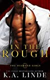 In the Rough: A First Love Romance (Diamond Girls Book 3) (English Edition)