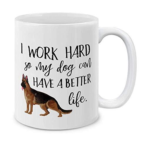 MUGBREW Lustige Humor Satire Tassen, I Work Hard for My German Shepherd Keramik Kaffeetasse Teetasse