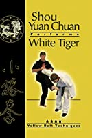 Shou Yuan Chuan Yellow Belt Techniques