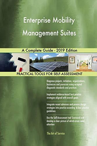 Enterprise Mobility Management Suites A Complete Guide - 2019 Edition