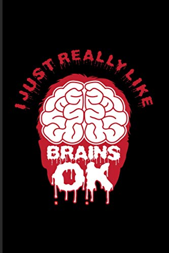 I Just Really Like Brains: 2021 Planner | Weekly & Monthly Pocket Calendar | 6x9 Softcover Organizer | Funny Neuroscience Quote & Neuroscience Gift