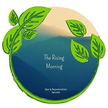 The Rising Morning - Spa & Rejuvenation Secrets