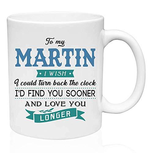 Regalos de San Valentín para él a mi Martin.Ojalá pudiera retroceder el reloj. Te encontraría antes y te amaría más tiempo. Regalo divertido para el esposo de la esposa, ideas de regalos para San Vale
