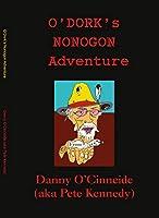 O'Dork's Nonogon Adventure: YODi & The Nonogon Nomads