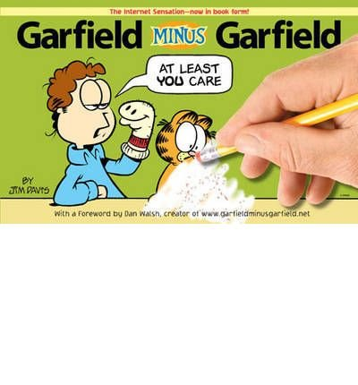 [(Garfield Minus Garfield)] [Author: Jim Davis] published on (October, 2008)
