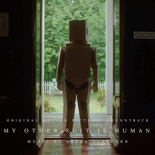 My Other Suit Is Human (Original Motion Picture Soundtrack)