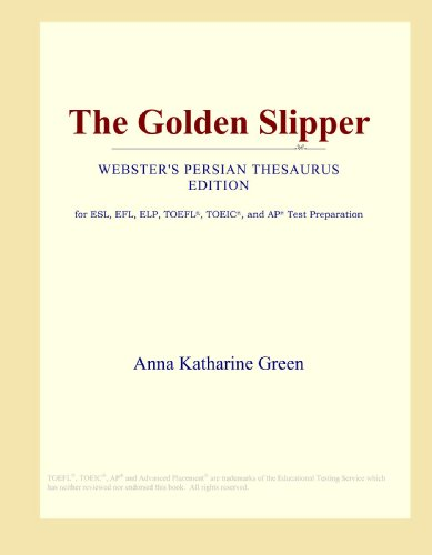 The Golden Slipper (Webster's Persian Thesaurus Edition)