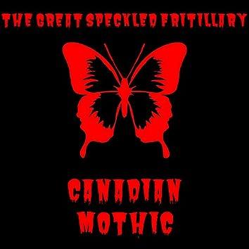 Canadian Mothic