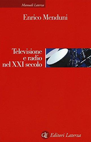 Televisione e radio nel XXI secolo