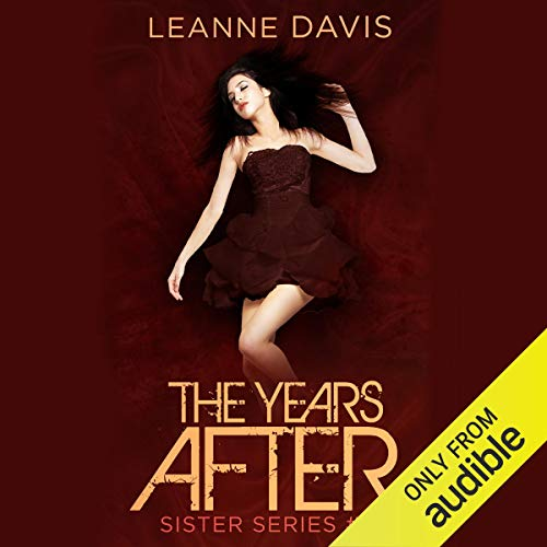 The Years After Audiobook By Leanne Davis cover art