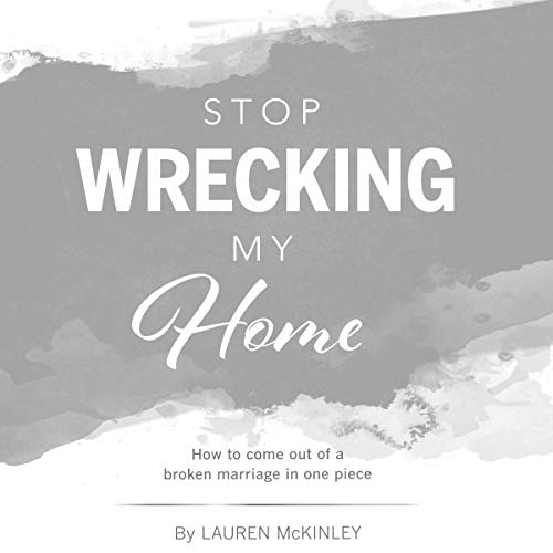 Stop Wrecking My Home audiobook cover art