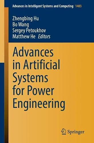 Advances in Artificial Systems for Power Engineering: 1403 (Advances in Intelligent Systems and Computing)