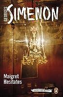 Maigret Hesitates (Inspector Maigret)