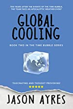 Global Cooling (The Time Bubble Book 2)