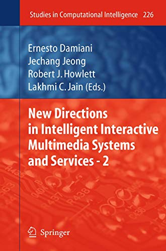 Compare Textbook Prices for New Directions in Intelligent Interactive Multimedia Systems and Services - 2 Studies in Computational Intelligence 226 2009 Edition ISBN 9783642029363 by Damiani, Ernesto,Jeong, Jechang