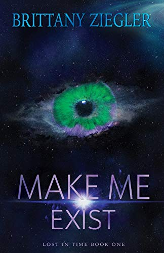 Make Me Exist (Lost in Time)