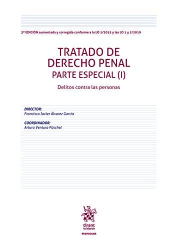 Tratado de Derecho Penal Parte Especial (I). Delitos contra las personas (Manuales de Derecho Penal) 🔥