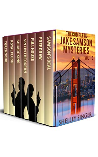 The Complete Jake Samson Mystery Series Vol 1-6: With Bonus Book--Torch Song: A Dystopian Thriller! (The Jake Samson & Rosie Vicente Detective Series) (English Edition)